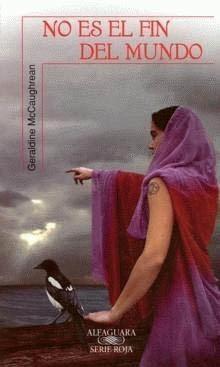 Luis Pita | Ilustración Editorial | Book Cover Illustration | Geraldine McCaughrean | No es el fin del mundo| Retoque Fotográfico | Alfaguara-Serie Roja