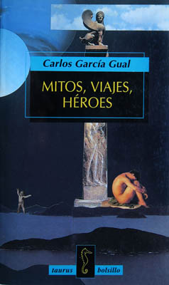Luis Pita | Ilustración Editorial | Book Cover Illustration | C. García Gual | Mitos, Viajes y Heroes | Collage