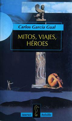 Luis Pita | Ilustración Editorial | Book Cover Illustration | C. García Gual | Mitos, Viajes y Heroes | Collage